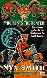 Who Hunts the Hunter (0451454480) by Fanpro
