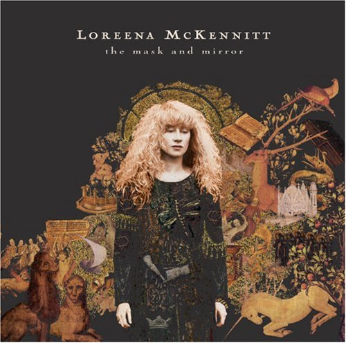 Loreena McKennitt - The Mask and Mirror (2004 Digitally Remastered) - Zortam Music