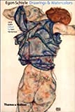Egon Schiele: Drawings and Watercolors (0500511160) by Jane Kallir