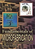 img - for Fundamentals of Microfabrication: The Science of Miniaturization, Second Edition book / textbook / text book