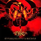 Annihilation Of The Wicked [VINYL]