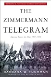 img - for The Zimmermann Telegram by Tuchman, Barbara W. (1985) Paperback book / textbook / text book