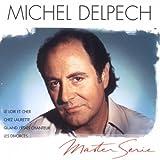 echange, troc Michel Delpech - Master Serie : Michel Delpech - Edition remasterisée avec livret
