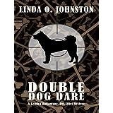 Double Dog Dare: A Kendra Ballantyne, Pet-sitter Mystery (Wheeler Large Print Cozy Mystery) ~ Linda O. Johnston