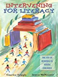 img - for Intervening for Literacy: The Joy of Reading to Young Children by Temple Charles A. MaKinster James G. Buchmann Lauren G. Logue Jenna Mrvova Gabriela Gearan Mark (2004-11-28) Paperback book / textbook / text book