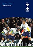Tottenham 2 V 1 Arsenal - An Unforgettable Night [DVD] Spurs 2010