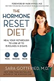 The Hormone Reset Diet: Heal Your Metabolism To Lose Up To 15 Pou, The