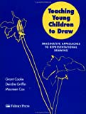 Teaching young children to draw : imaginative approaches to representational drawing