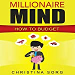 How to Budget: A Guide for Beginners | Christina Sorg