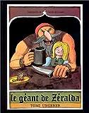 Le Geant De Zeralda