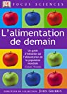 L'Alimentation de demain : Un guide d'initiation sur l'alimentation de la population mondiale par Tudge