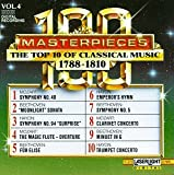 100 Masterpieces, Vol.4: The Top 10 Of Classical Music 1788-1810