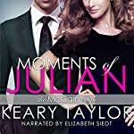 Moments of Julian: The McCain Saga, Book 2 | Keary Taylor