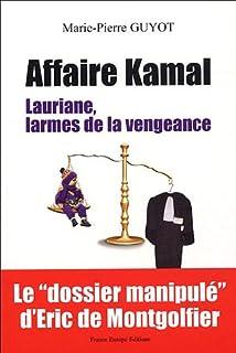 Affaire Kamal : Lauriane, larmes de vengeance