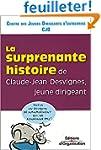 Histoire surprenante de Claude Jean D...