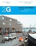 Josep Lluis Mateo: Recent Work (2G: International Architecture Review Series) (English and Spanish Edition) (8425219264) by Wang, Wilfried