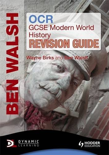 Ocr Gcse Modern World History: Revision Guide, by Ben Walsh