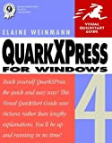 QuarkXPress 4 for Windows (Visual QuickStart Guide) (0201696991) by Weinmann, Elaine