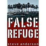 False Refugeby Steve Anderson