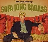 echange, troc Mason Casey - Sofa King Badass
