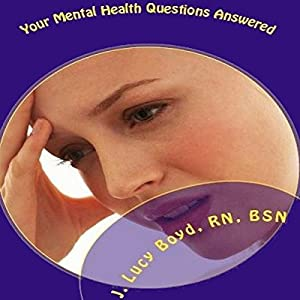 Your Mental Health Questions Answered Audiobook