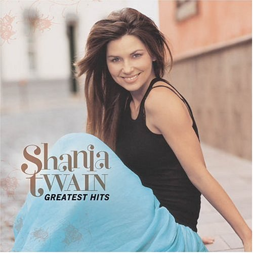 - Shania Twain - Greatest Hits - Zortam Music