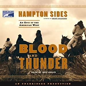 Blood and Thunder: An Epic of the American West | [Hampton Sides]