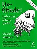Wedgwood Up Grade Piano Grades 2 3 Partitions