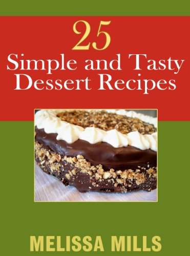 25 Simple and Tasty Dessert Recipes