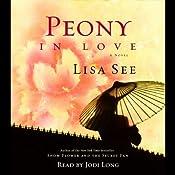 Peony in Love: A Novel | [Lisa See]