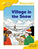Oxford Reading Tree: Stage 5: Storybooks: Village in the Snow