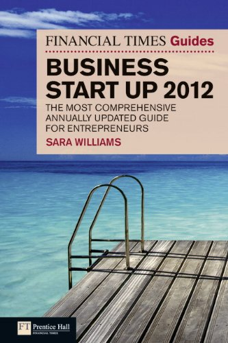 The Financial Times Guide to Business Start Up 2012 (The FT Guides)