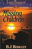 Missing Children (LightTraveler Adventure Series, Book 3)