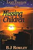Missing Children (LightTraveler Adventure Series, Book 3)