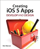 Acquista Creating iOS 5 Apps: Develop and Design [Edizione Kindle]
