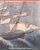 img - for Voyage to California: Written at Sea, 1852: The Journal of Lucy Kendall Herrick book / textbook / text book