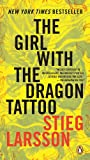 The Girl With the Dragon Tattoo by Stieg and Reg Keeland Larsson