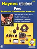 img - for The Haynes Ford Automatic Transmission Overhaul Manual (Techbook Series) book / textbook / text book