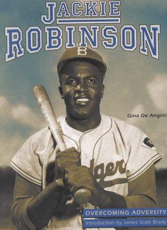 Jackie Robinson (Overcoming Adversity)