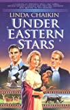 Under Eastern Stars (Heart of India Series #2) (1556613660) by Linda L. Chaikin