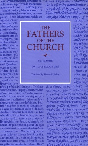 St. Jerome : On Illustrious Men (Fathers of the Church 100), JEROME, THOMAS HALSTON