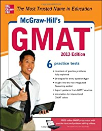 McGraw-Hill's GMAT, 2013 Edition (Mcgraw Hill's Gmat (Book Only))