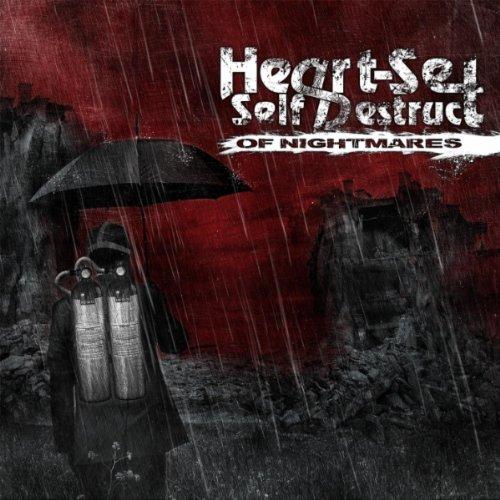 Heart-Set Self-Destruct - Of Nightmares (2011)