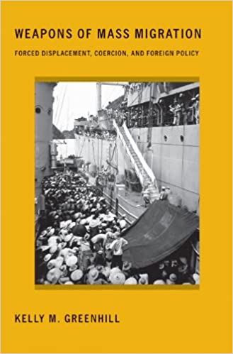 Cover of Weapons of Mass Migration: Forced Displacement, Coercion, and Foreign Policy