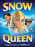 Snow Queen (Watch Now While It's in Theaters)