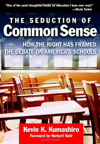 The Seduction of Common Sense: How the Right Has Framed...
