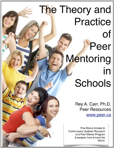 The Theory and Practice of Peer Mentoring in Education Bonus: Free research and peer mentor programs updates