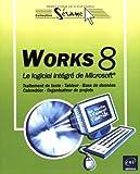 echange, troc Corinne Hervo - Works 8 : Le logiciel intégré de Microsoft
