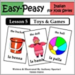 Italian Lesson 5: Toys & Games (Easy-...