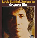 Ancora Tu: Greatest Hits by Battisti, Lucio [Music CD]